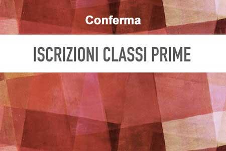 CIRCOLARE N. 534 – CONFERMA ISCRIZIONI CLASSI PRIME – A.S. 2020-2021